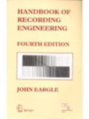 9788184894509: HANDBOOK OF RECORDING ENGINEERING, 4TH EDITION