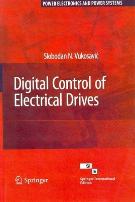 9788184894967: Digital Control of Electrical Drives