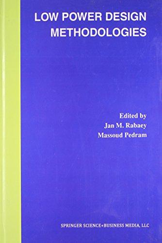 Low Power Design Methodologies: Jan M. Rabaey Et.Al