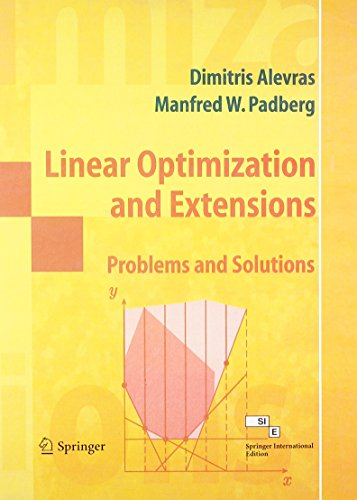 Linear Optimization and Extensions: Problems and Solutions ( Low Priced Edition of Springer ...