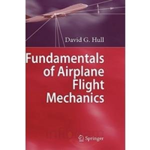 9788184896039: FUNDAMENTALS OF AIRPLANE FLIGHT MECHANICS