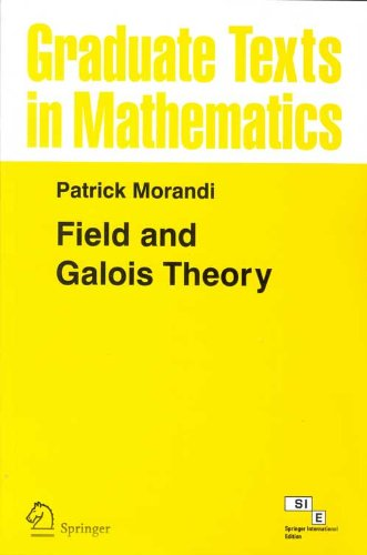 9788184896213: Field and Galois Theory