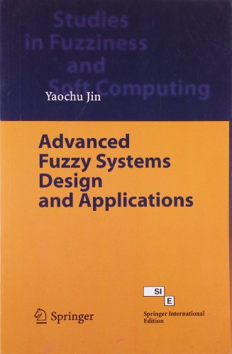 Advanced Fuzzy Systems Design And Applications: Jin