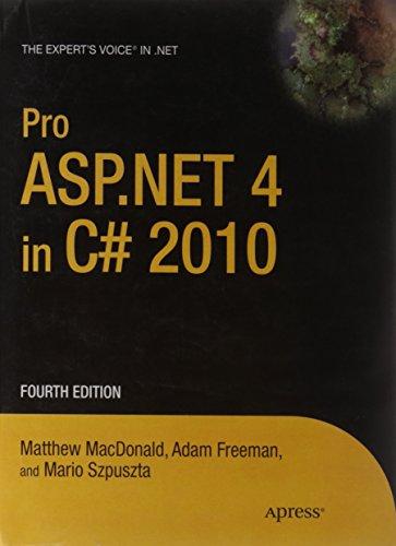 Pro ASP.NET 4.0 in C# 2010 (Fourth Edition): Matthew Macdonald