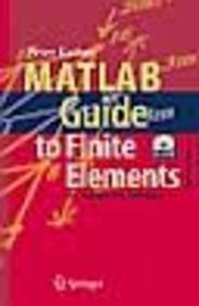 9788184897197: MATLAB GUIDE TO FINITE ELEMENTS: AN INTERACTIVE APPROACH, 2ND EDITION {WITH CD-ROM}
