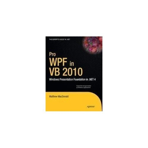 9788184897845: PRO WPF IN VB 2010