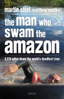 9788184950038: The Man Who Swam the Amazon