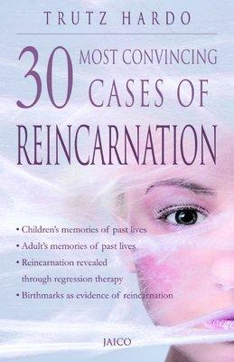 30 Most Convincing Cases of Reincarnation: Trutz Hardo