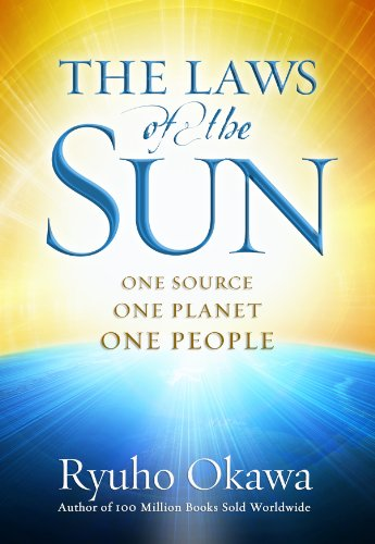 The Laws of the Sun: Discover the Origin of your Soul: Ryuho Okawa
