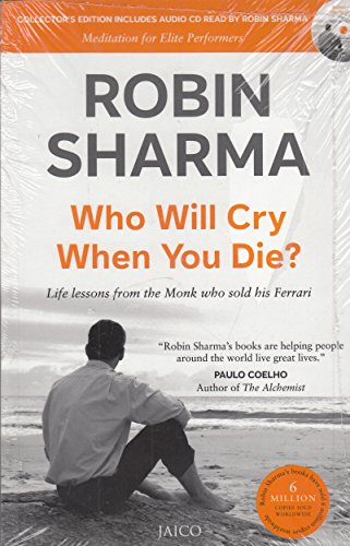 9788184950625: Who Will Cry When You Die?: Meditation for Elite Performers