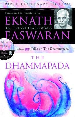 The Dhammapada: Eknath Easwaran