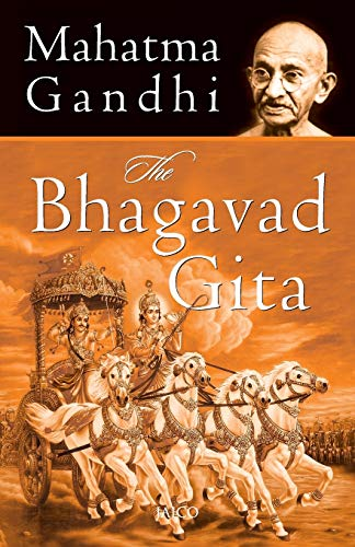 The Bhagavad Gita: Mahatma Gandhi