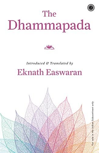 The Dhammapada (Birth Centenary Edition): Eknath Easwaran