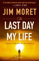 9788184951387: The Last Day Of My Life: A Journey Of Exploration And Self Examination