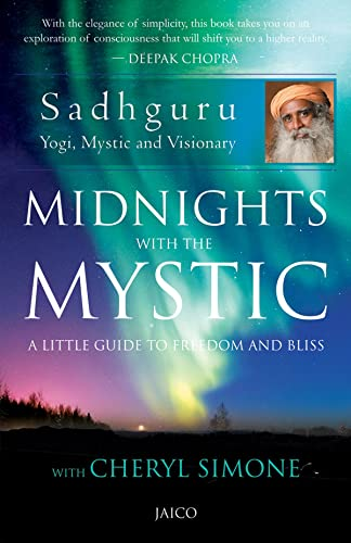 Midnights with the Mystic/Sadhguru with Cheryl Simone: Sadhguru; Cheryl Simone