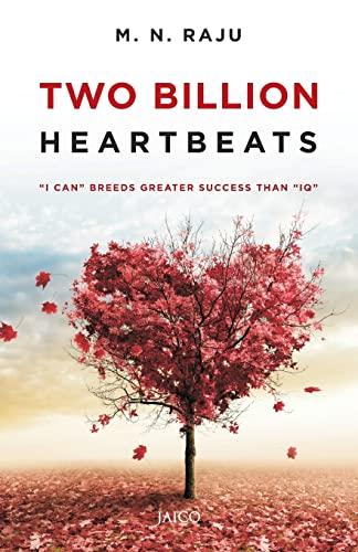Two Billion Heartbeats: Raju M.N.