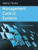 Management Control Systems: Abhijit Dutta
