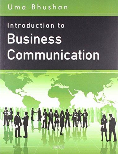 Introduction to Business Communication: Uma Bhushan