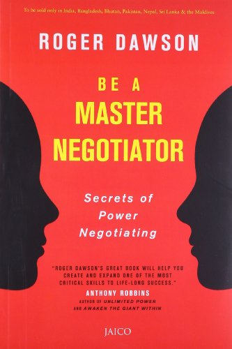 Secrets of Power Negotiating for the 21st Century (Fifteen Edition): Roger Dawson