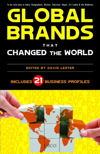 Global Brands that Changed the World: Includes 21 Business Profiles: David Lester (Ed.)