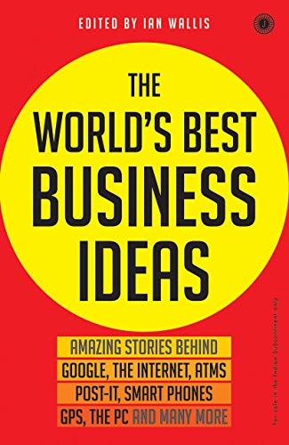 9788184952841: 50 Best Business Ideas That Changed the World