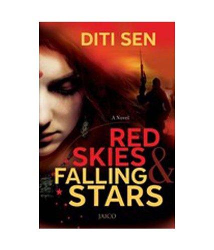 Red Skies and Falling Stars: Diti Sen