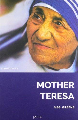 Mother Teresa: A Biography: Meg Greene