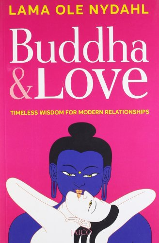 9788184953909: Buddha and Love: Timeless Wisdom for Modern Relationships