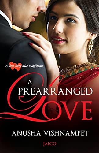 9788184953985: A Prearranged Love