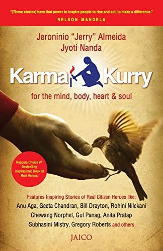 Karma Kurry: For the mind, body, heart and Soul: Jeroninio Almeida & Jyoti Nanda