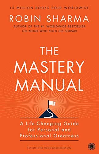 THE MASTERY MANUAL : A LIFE -
