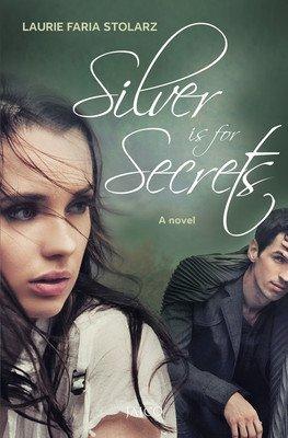 9788184954234: Silver is for Secrets: A Novel