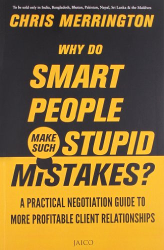 Why do Smart People Make Such Stupid Mistakes: Chris Merrington