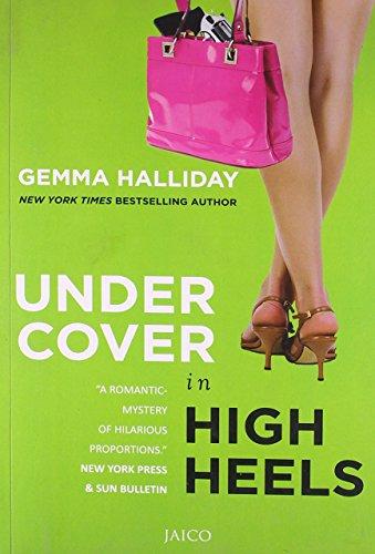 Undercover in High Heels: Gemma Halliday