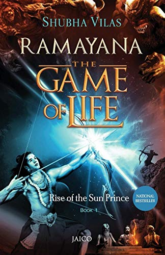 9788184955309: Ramayana: The Game of Life - Book 1 - Rise of the Sun Prince