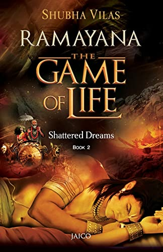 9788184955316: Ramayana: The Game of Life - Book 2 - Shattered Dreams