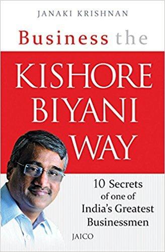 9788184956405: Business The Kishore Biyani Way