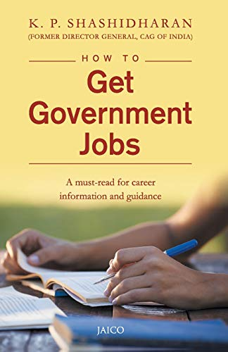 How to Get Government Jobs: K. P. Shashidharan