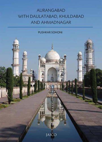 9788184957020: Aurangabad with Daulatabad, Khuldabad and Ahmadnagar