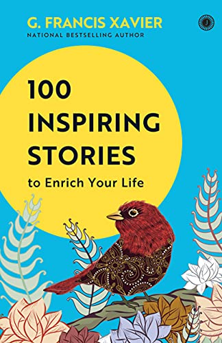 9788184957693: 100 Inspiring Stories To Enrich Your Life