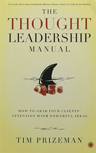 9788184958775: The Thought Leadership Manual