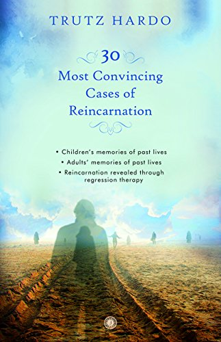 30 most convincing cases of reincarnation pdf