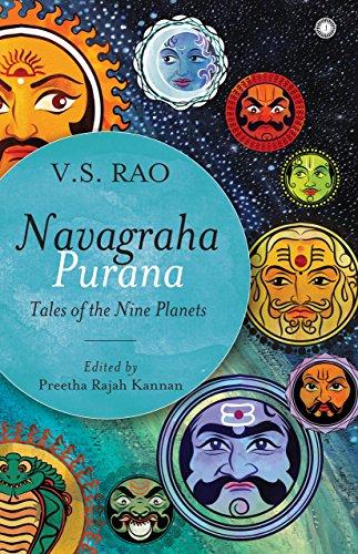 Navagraha Purana: V. S. Rao