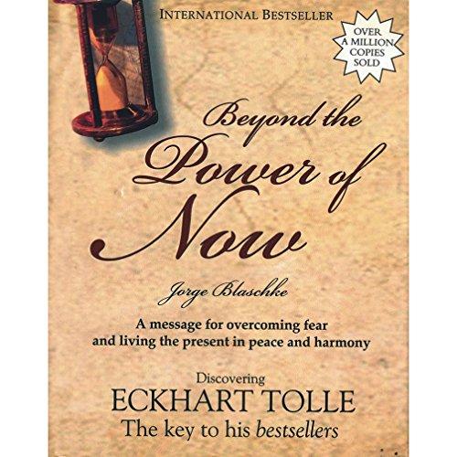 Beyond the Power of Now: Blaschke, Jorge