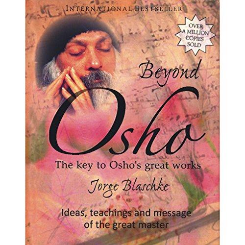 Beyond Osho: Jorge Blaschke