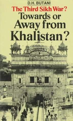 The Third Sikh War? : Towards or: D.H. Butani
