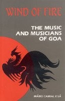 9788185002194: Wind of Fire- The Music and Musicians of Goa