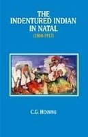 The Indentured Indian in Nepal 1860-1970 (Illustrated): Henning, C.G.