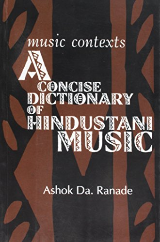 9788185002668: Music Contexts: A Concise Dictionary of Hindustani Music