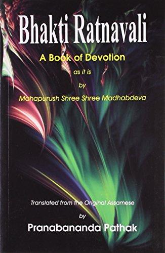 Bhakti Ratanavali : A Book of Devotion: Pranabananda Pathak